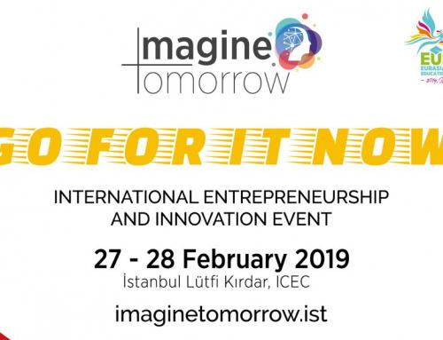 """""""Imagine Tomorrow"""" Uluslararası Girişimcilik ve İnovasyon Etkinliği"""